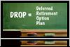 Deferred Retirement Option Plan